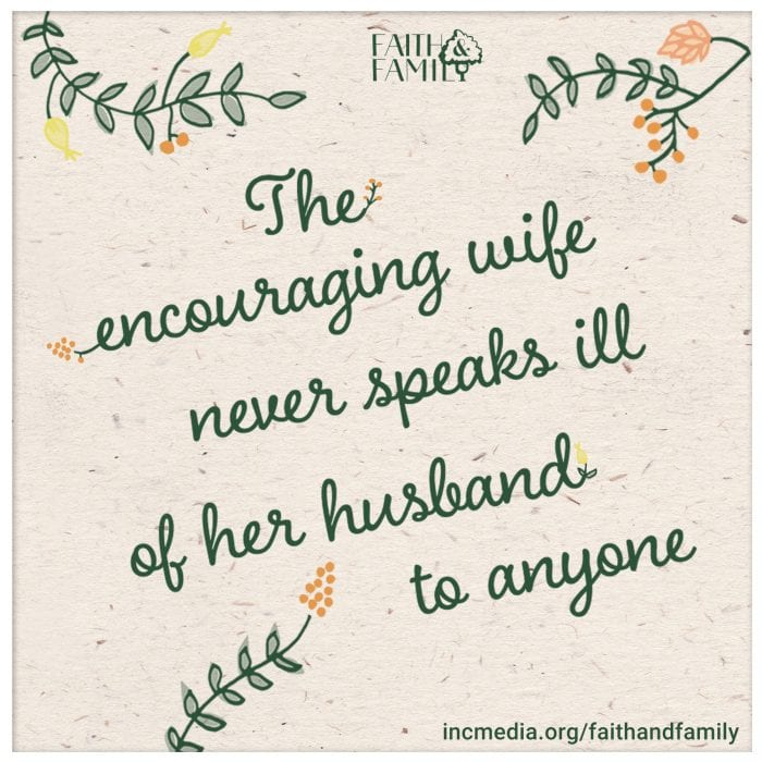 """cursive text """"the encouraging wife never speaks ill of her husband to anyone"""