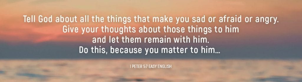 Verse I Petter 5:7 Easy English