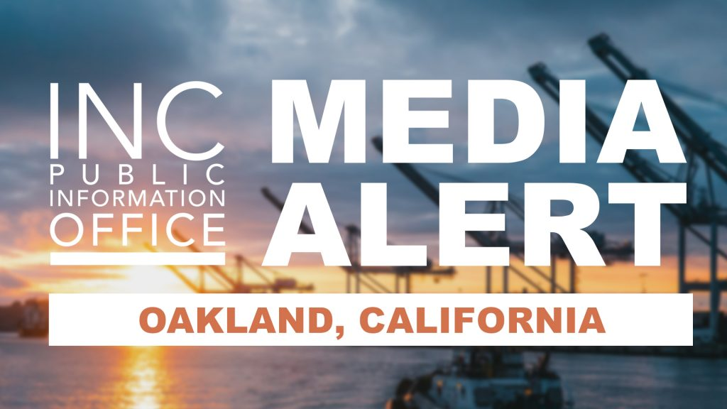 Bay ocean and skyline with text: INC Publication Office Media Alert; Oakland, California